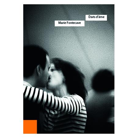 Etats d'ame, Marie Fontecave, Livre, Photo, Editions Quatrieme ligne